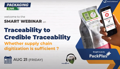 A Webinar On 'Traceability to Credible Traceability – Whether Supply Chain Digitization is sufficient?'